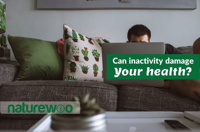 Can inactivity damage your health