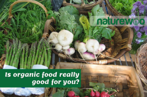 Is organic food really good for you